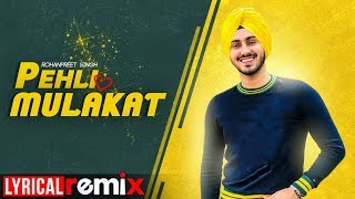 Pehli Mulakat (Lyrical Remix) | Rohanpreet Singh | Latest Punjabi Songs 2019 | Speed Records