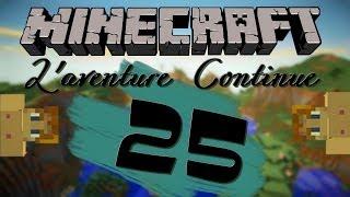 L'aventure Continue   A la pêche aux... selles ?   Minecraft   Episode 25