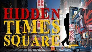 Times Square NYC- Discovering Hidden  Secrets *No Tourist Traps*