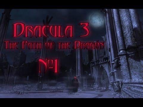 Дракула 3 Путь дракона (Dracula 3 the path of the dragon) [Lets play]