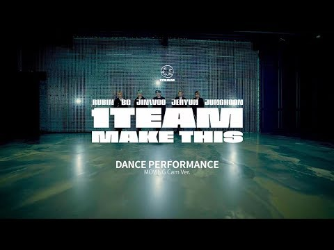 1TEAM(원팀) - MAKE THIS 안무영상(DANCE PERFORMANCE MOVING CAM VER.)