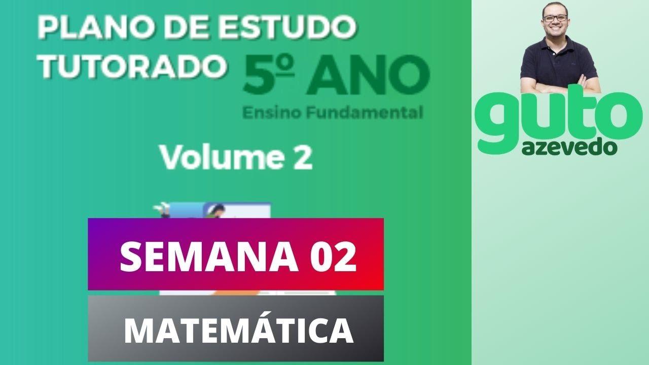 Download PET 2020 Volume 2 | 5º ano Fundamental | Semana 2 | Matemática | Guto Azevedo