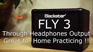 Blackstar Fly 3 Through Headphones Output, Jammin