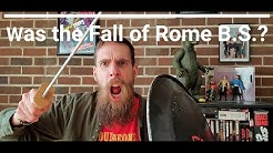 Was the Fall of Rome BS?