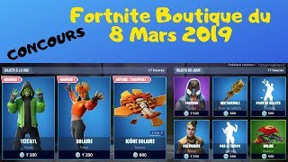 "Fortnite Boutique 8 March 2019 Discover the ""Solar Army"" set with 2 NEW SKINS 2019"