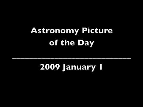 Welcome to the International Year of Astronomy - Astronomy Picture of the Day - 2009 January 1