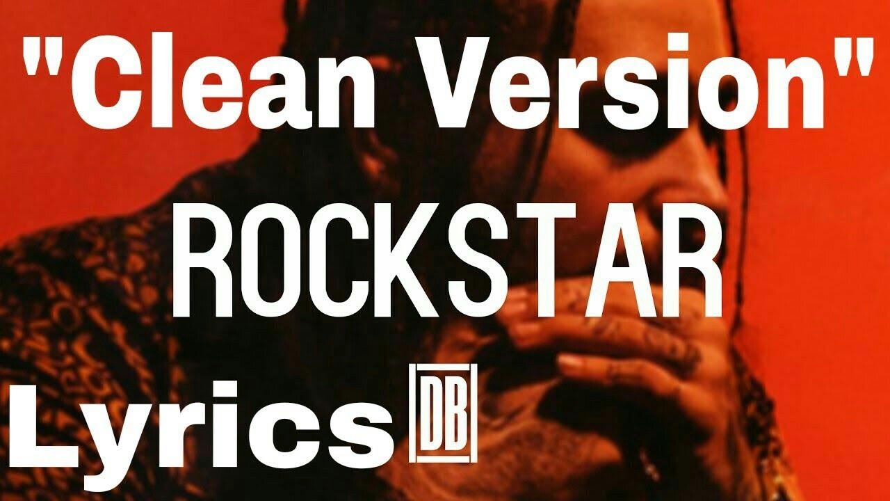"Post Malone - Rockstar - Lyrics (""Clean Version"") [Radio ..."