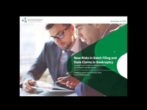 New Risks in Batch Filing and Stale Claims in Bankruptcy