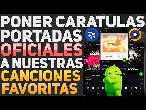 Como Poner Caratulas A Tu Música Favorita | Fácil Y Rápido | Android | 2017 | Music Tag Editor