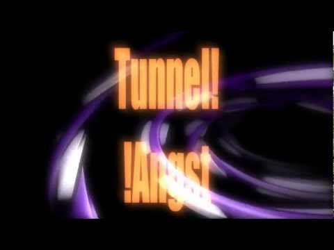 Tunnel! !Angst - TRSI