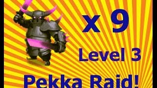 Clash of Clans - P.E.K.K.A Raid! One-unit Raid Series