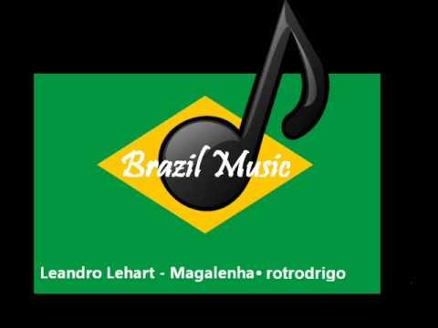 ◇Brazil Music Samba - Leandro Lehart - Magalenha◇