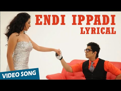 Endi Ippadi Full Song with Lyrics | Enakkul Oruvan | Siddharth, Deepa Sannidhi