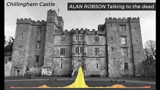 Download Ghost Hunt with Alan Robson - Talking to the dead at Chillingham Castle