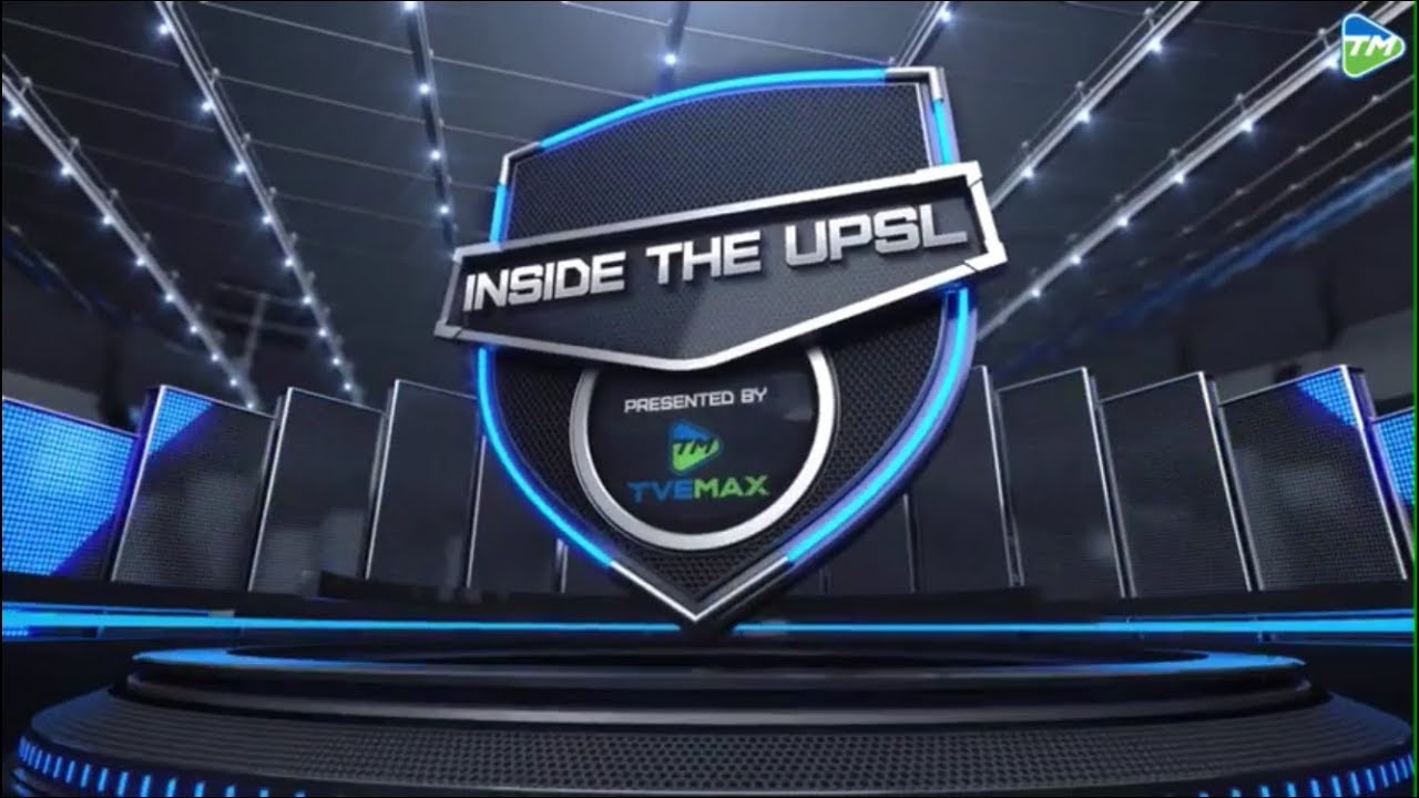 Inside The UPSL - Episode 22