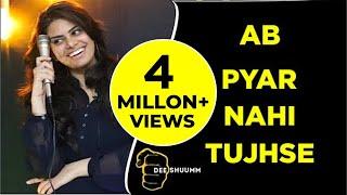 Ab Pyar Nahi Tujhse | Jasmine Arya | Love Poetry - Poetry Hindi Motivational (Deeshuumm)