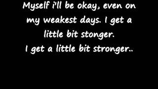 A little bit stronger lyrics by sara evans
