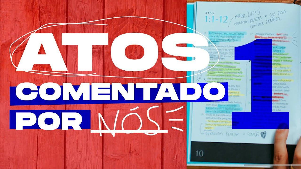Download ATOS comentando por NÓS #1 - Capítulo 1 e 2