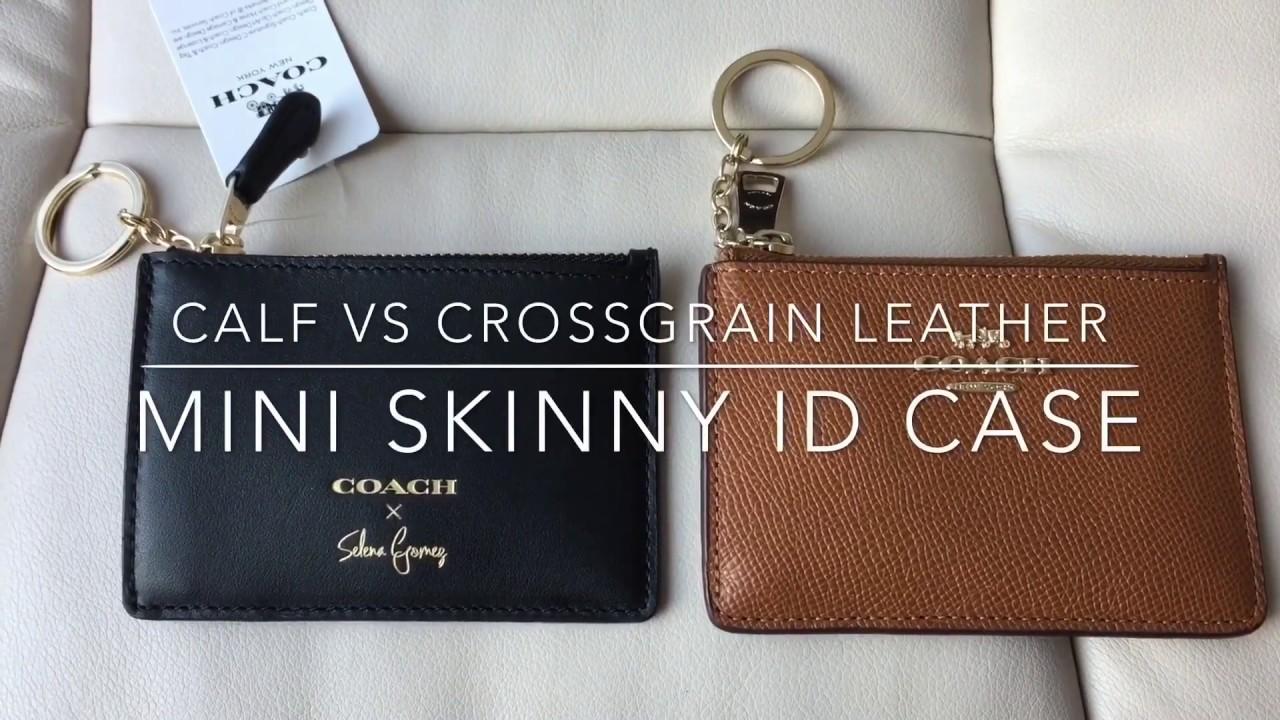 Comparison  Calf vs Crossgrain Leather COACH Mini Skinny Case  Purse    Wallet -  30 59f25eb8c4a40