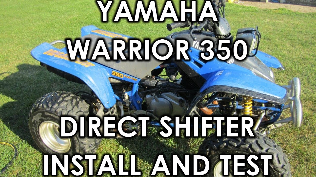 Yamaha Warrior 350 Direct Shifter Install And Test Youtube 1995 Wiring Diagram