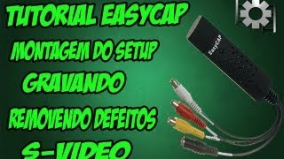 Tutorial Easycap - Como gravar sua Gameplay e remover linhas e defeitos [HD]