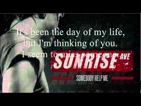 Sunrise Avenue - Somebody Help Me - Instrumental/Karaoke with lyrics