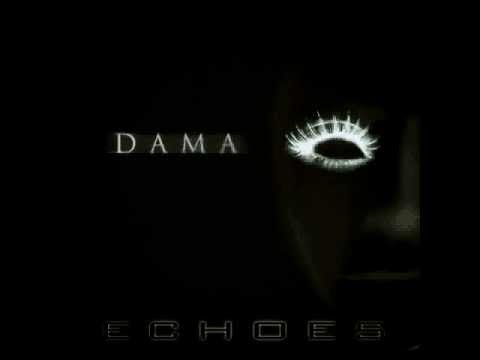 Клип Dama - Echoes
