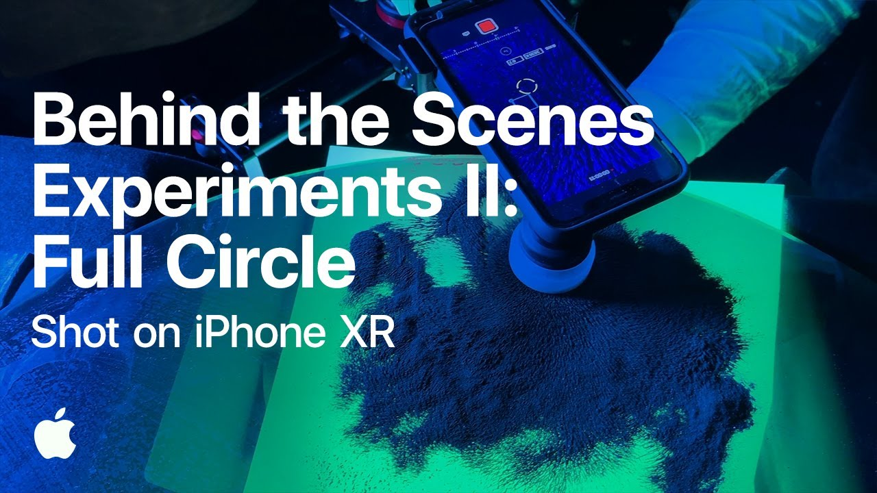 Shot on iPhone XR — Experiments II: Full Circle (Behind the Scenes) — Apple
