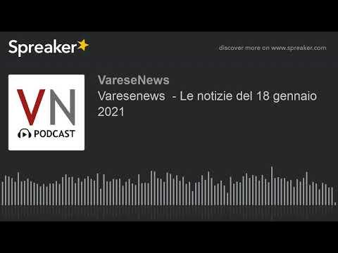 Varesenews - Le notizie del 18 gennaio 2021