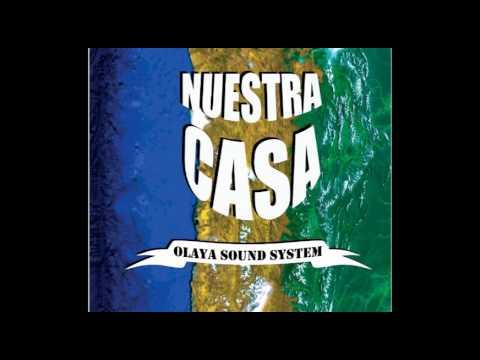 Olaya Sound System - Nuestra Casa (Full Album) - YouTube
