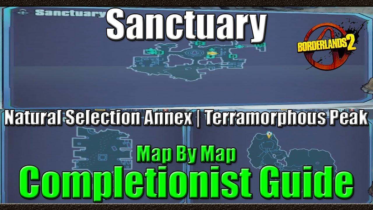 Borderlands 2 | Map by Map Completionist Guide | #24 | Sanctuary |  Selection annex | Terra Peak