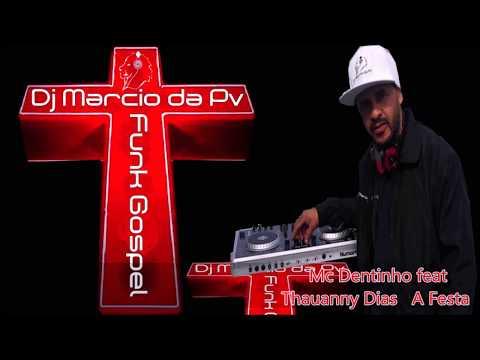 O melhor do Funk Gospel 2016 DJ Marcio da Pv. Agora Dj marcio RGO