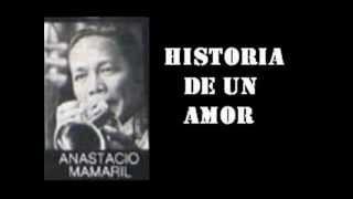 Download lagu Anastacio Mamaril And His Orchestra Historia De Un Amor Cha Cha MP3