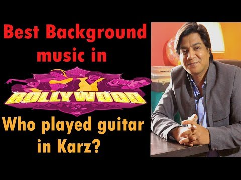 Top Background music in Bollywood