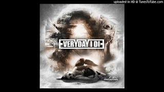Everyday I Die - The Tears That I Once Cried