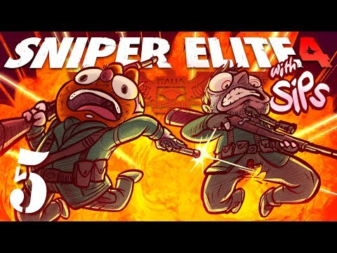 Sniper Elite 4 w/ Sips! [Part 5 ] - Love is a Battlefield