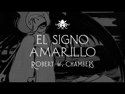 """""""El Signo Amarillo"""" de R.W. Chambers ~ Audio Relato"""