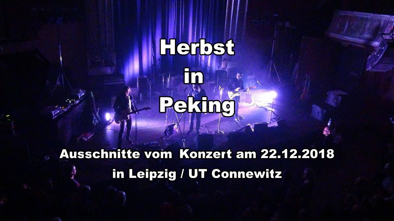 Herbst In Peking Konzert In Leipzig Am 22 12 2018 Ut Connewitz