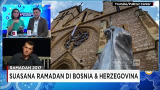 Begini Suasana Ramadan di Bosnia & Herzegovina