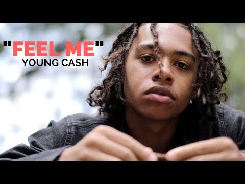 Young Cash - Feel Me (Official Music Video)