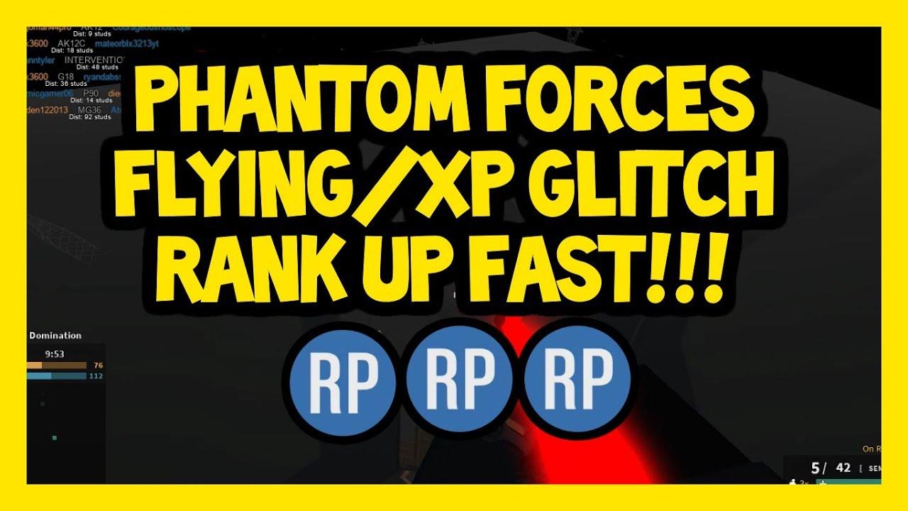 Phantom Forces Flying Xp Glitch Rank Up Fast Youtube