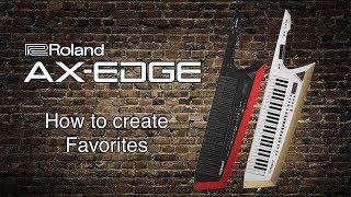 Roland AX-Edge - erstellen von Favoriten
