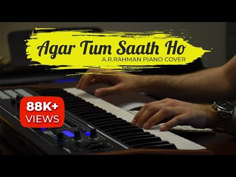 Agar Tum Saath Ho Piano Cover