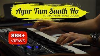 Agar Tum Saath Ho Piano Cover