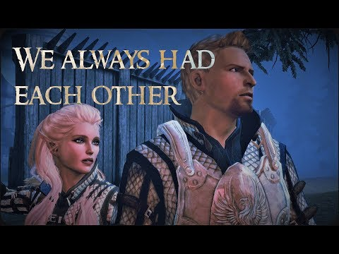 Dragon Age: Alistair Romance - We Always Had Each Other [Remastered]