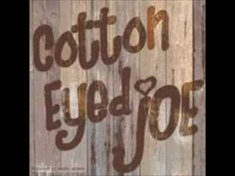 Cotten Eyed Joe  Extended