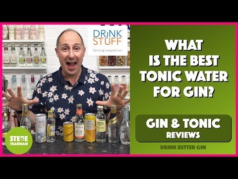 What is the Best Tonic Water for a Gin & Tonic?