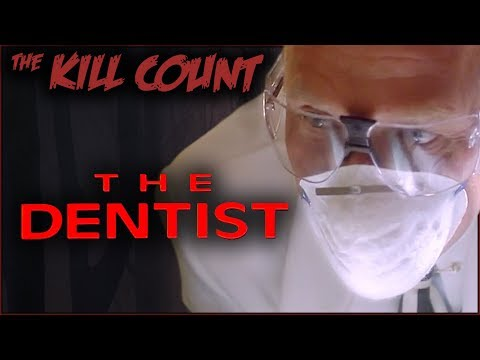 The Dentist (1996) KILL COUNT letöltés