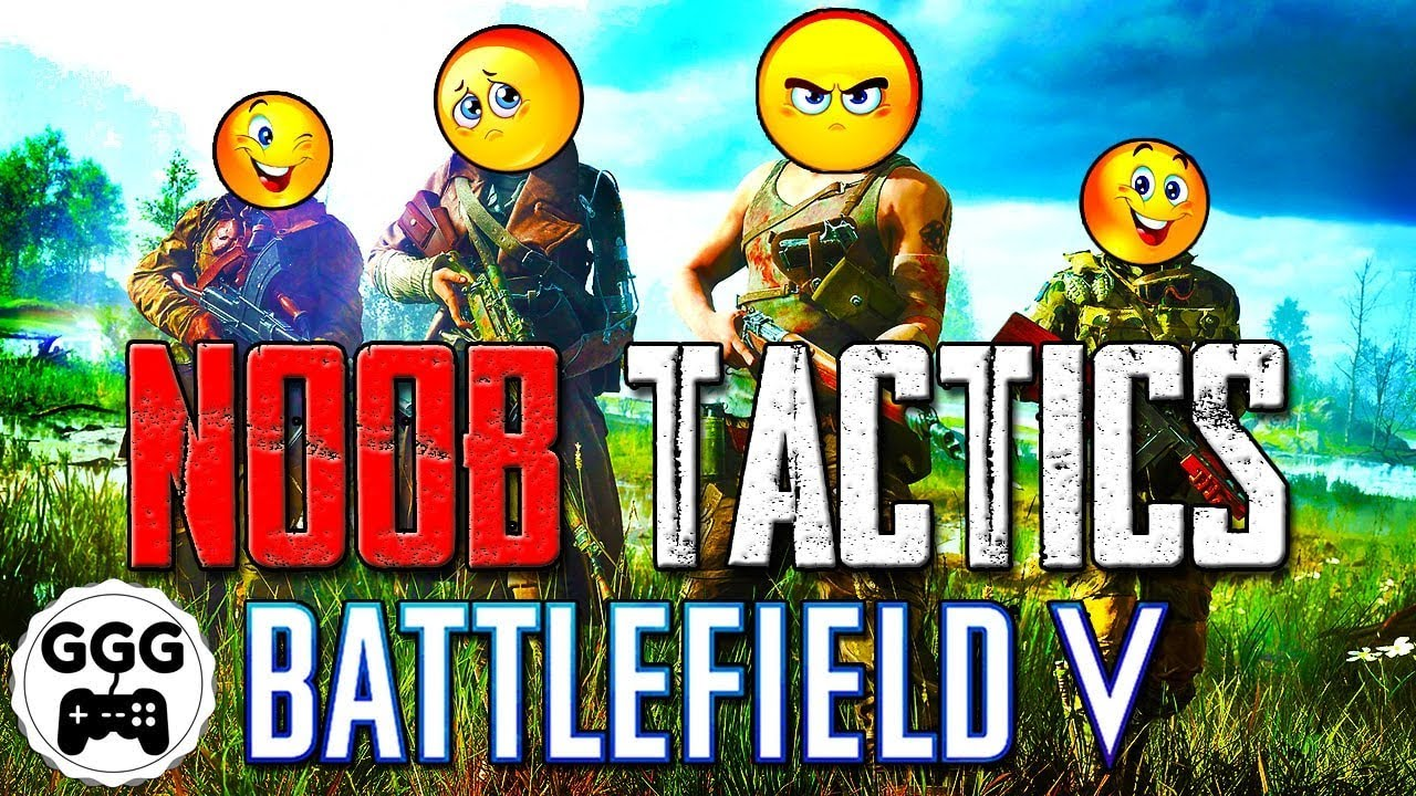 22 ULTIMATE BF5 NOOB TACTICS - Battlefield 5