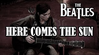 Here Comes The Sun (Beatles) Ellie Last of Us 2 Guitar Cover видео